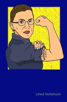 Notorious RBG Lined Notebook by Xenrise Publishing