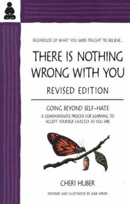 There Is Nothing Wrong With You by Cheri Huber image