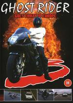 Ghost Rider 3 : Goes Crazy In Europe on DVD