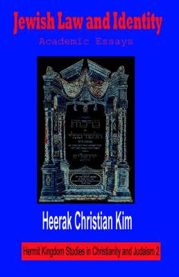 Jewish Law and Identity by Heerak Christian Kim