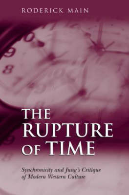 The Rupture of Time by Roderick Main