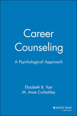 Career Counselling by Elizabeth B. Yost