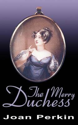 The Merry Duchess by Joan Perkin image