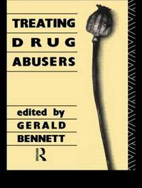 Treating Drug Abusers by Gerald Bennett image