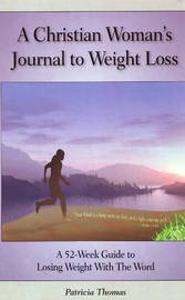 Christian Woman's Journal to Weight Loss by Patricia Thomas image