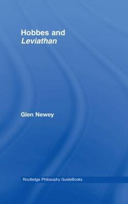 """Routledge Philosophy Guidebook to Hobbes and """"Leviathan"""" by Glen Newey image"""