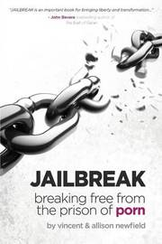Jailbreak by Vincent M Newfield