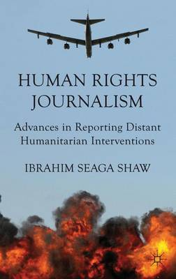 Human Rights Journalism by I Shaw