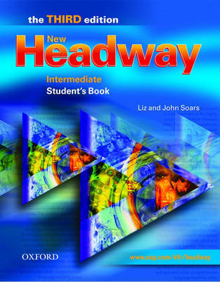 New Headway: Intermediate Third Edition: Student's Book by Liz Soars image
