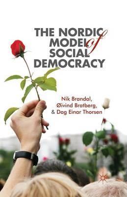 The Nordic Model of Social Democracy by Nik Brandal image
