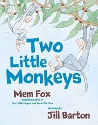 Two Little Monkeys by Mem Fox