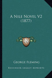 A Nile Novel V2 (1877) by George Fleming