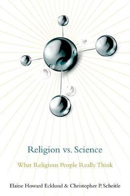 Religion vs. Science by Elaine Howard Ecklund
