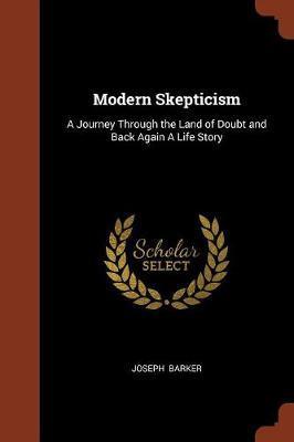 Modern Skepticism by Joseph Barker image