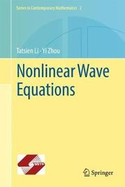 Nonlinear Wave Equations by Tatsien Li
