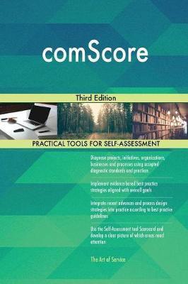 Comscore Third Edition by Gerardus Blokdyk