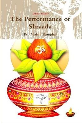 The Performance of Shraada by Pt Ramphal