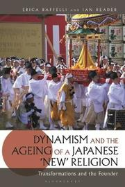 Dynamism and the Ageing of a Japanese 'New' Religion by Ian Reader
