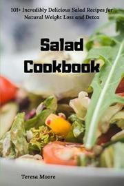 Salad Cookbook by Teresa Moore