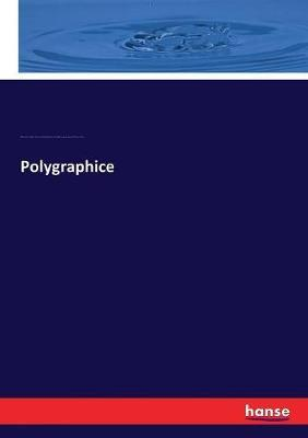 Polygraphice by William Vaughan