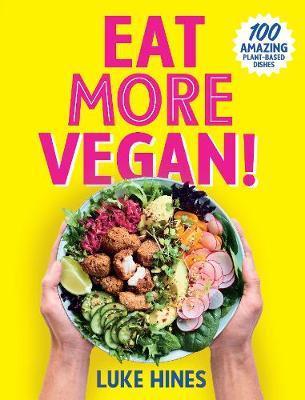Eat More Vegan by Luke Hines image