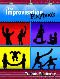 The Improvisation Playbook by Tristan MacAvery image