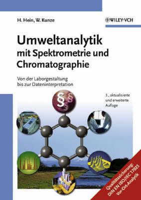 Umweltanalytik mit Spektrometrie und Chromatographie: Von der Laborgestaltung Bis zur Dateninterpretation by Hubert Hein image