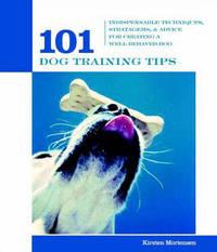 101 Dog Training Tips by Kirsten Mortensen image