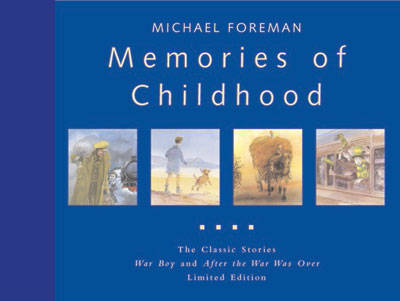 Memories of Childhood by Michael Foreman