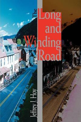 The Long and Winding Road by Jeffrey J Hoy