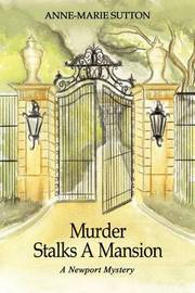 Murder Stalks a Mansion by Anne-Marie Sutton image