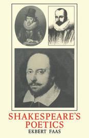 Shakespeare's Poetics by Ekbert Faas image
