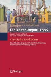Fehlzeiten-Report 2006: Chronische Krankheiten
