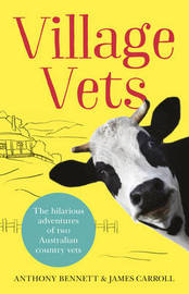 Village Vets by Anthony Bennett