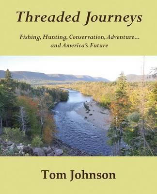 Threaded Journeys by Tom Johnson