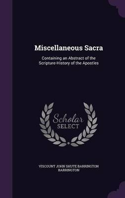 Miscellaneous Sacra by Viscount John Shute Barringt Barrington image