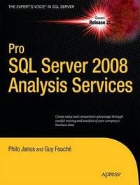 Pro SQL Server 2008 Analysis Services by Philo B. Janus image