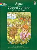 Anne of Green Gables Coloring Book by L.M.Montgomery