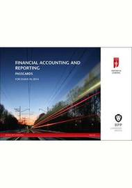 ICAEW Financial Accounting and Reporting: Passcards: 2014 by BPP Learning Media