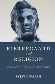 Kierkegaard and Religion by Sylvia Walsh image
