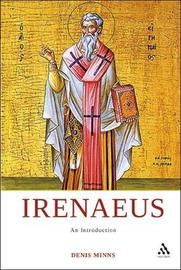 Irenaeus by Denis Minns
