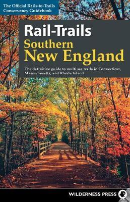 Rail-Trails Southern New England by Rails-To-Trails-Conservancy image