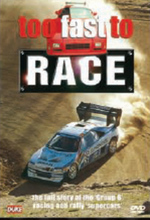 Too Fast To Race on DVD