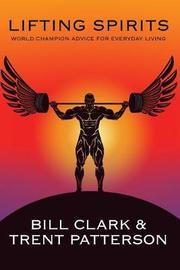 Lifting Spirits by Bill Clark