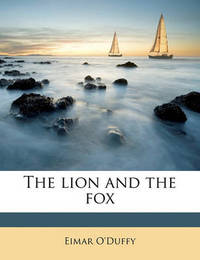 The Lion and the Fox by Eimar O'Duffy