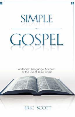 Simple Gospel by Eric Scott