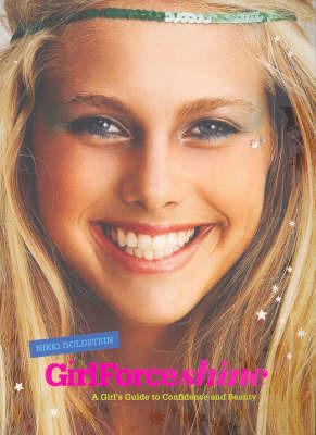 GirlForce by Nikki Goldstein