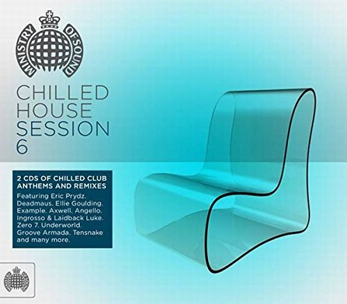 Chilled House Session 6 (2CD) by Ministry Of Sound