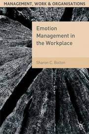 Emotion Management in the Workplace by Sharon C Bolton image