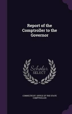 Report of the Comptroller to the Governor image